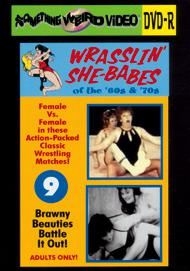 WRASSLIN' SHE BABES VOL 09 - DVD-R