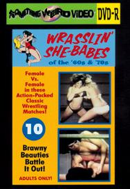 WRASSLIN' SHE BABES VOL 10 - DVD-R
