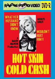 HOT SKIN COLD CASH - DVD-R