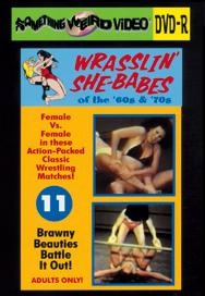 WRASSLIN' SHE BABES VOL 11 - DVD-R