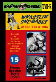 WRASSLIN' SHE BABES VOL 15 - DVD-R