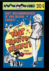 NOT TONIGHT, HENRY! - DVD-R
