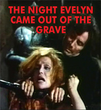NIGHT EVELYN CAME OUT OF THE GRAVE - Download