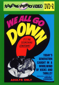 WE ALL GO DOWN - DVD-R