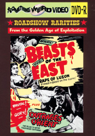 BEASTS OF THE EAST / OUTRAGES OF THE ORIENT - DVD-R