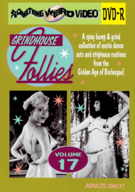 GRINDHOUSE FOLLIES VOL 17 - DVD-R
