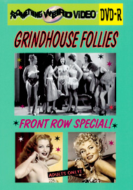 GRINDHOUSE FOLLIES FRONT ROW SPECIAL VOL 01 - DVD-R