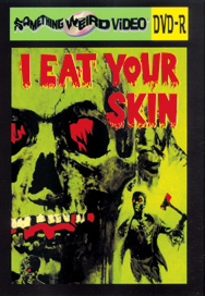 I EAT YOUR SKIN - DVD-R