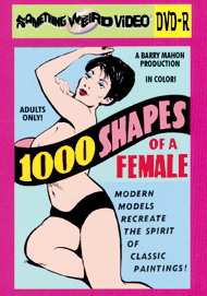 1,000 SHAPES OF A FEMALE - DVD-R