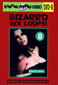 BIZARRO SEX LOOPS VOL 08 - DVD-R