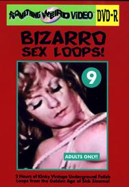 BIZARRO SEX LOOPS VOL 09 - DVD-R