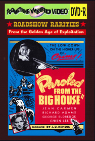 PAROLED FROM THE BIG HOUSE aka Main Street Girl - DVD-R