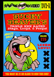 BUCKY BEAVER'S STAGS LOOPS AND PEEPS VOL 235 - LESBO LOVE ORGY PT 9 - DVD-R