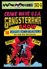 CRIME WAVE USA GANGSTERAMA SHOW - DVD-R