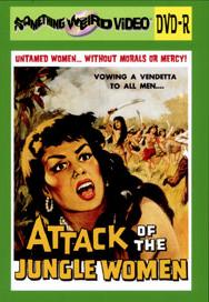 ATTACK OF THE JUNGLE WOMEN - DVD-R