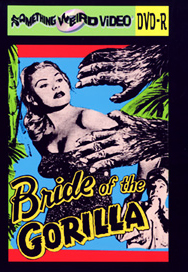 BRIDE OF THE GORILLA - DVD-R