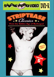 STRIPTEASE CLASSICS VOL 05 - DVD-R