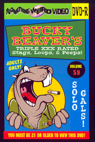 BUCKY BEAVER'S STAGS LOOPS AND PEEPS VOL 059 - Solo Girls - DVD-R