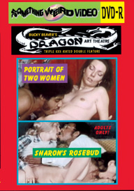 DRAGON ART THEATRE DOUBLE FEATURE VOL 004: PORTRAIT OF TWO WOMEN / SHARON'S ROSEBUD - DVD-R