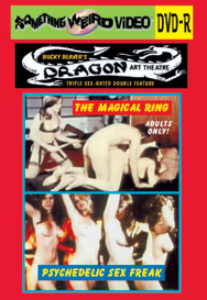 DRAGON ART THEATRE DOUBLE FEATURE VOL 005: MAGICAL RING / PSYCHEDELIC SEX FREAK - DVD-R