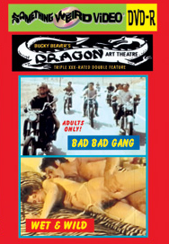 DRAGON ART THEATRE DOUBLE FEATURE VOL 007: BAD BAD GANG /  WET & WILD - DVD-R