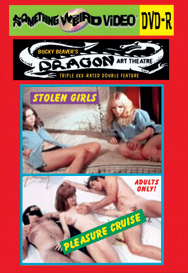 DRAGON ART THEATRE DOUBLE FEATURE VOL 008: PLEASURE CRUISE / STOLEN GIRLS - DVD-R