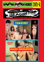 DRAGON ART THEATRE DOUBLE FEATURE VOL 013: TOMATOES / NAKED ENCOUNTERS - DVD-R