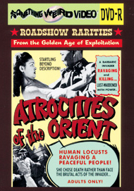 ATROCITIES OF THE ORIENT - DVD-R