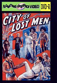 CITY OF LOST MEN (aka The Lost City) - DVD-R
