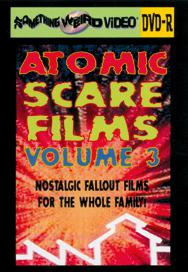 ATOMIC SCARE FILMS VOL 3 - DVD-R
