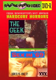 Sexy Shocker Hardcore Horrors Vol 04: SIN IN '69 / THE GEEK - DVD-R