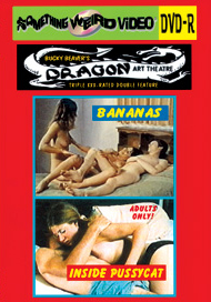 DRAGON ART THEATRE DOUBLE FEATURE VOL 026: BANANAS / INSIDE PUSSYCAT - DVD-R
