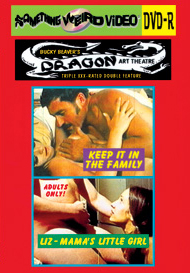 DRAGON ART THEATRE DOUBLE FEATURE VOL 027: KEEP IT IN THE FAMILY / LIZ, MAMA'S LITTLE GIRL - DVD-R
