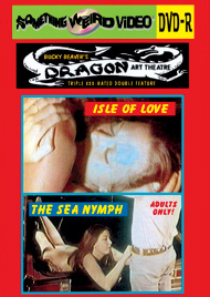 DRAGON ART THEATRE DOUBLE FEATURE VOL 036: ISLE OF LOVE / THE SEA NYMPH - DVD-R