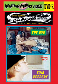 DRAGON ART THEATRE DOUBLE FEATURE VOL 037: SPY EYE / TOM PEEPERS - DVD-R