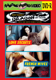 DRAGON ART THEATRE DOUBLE FEATURE VOL 060:  LOVE SECRETS / FRENCH WIVES - DVD-R