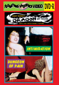 DRAGON ART THEATRE DOUBLE FEATURE VOL 061: INTIMIDATION / DUNGEON OF PAIN - DVD-R
