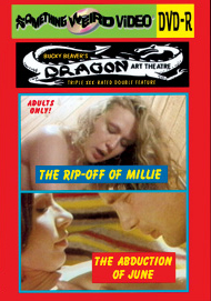 DRAGON ART THEATRE DOUBLE FEATURE VOL 066: THE RIP-OFF OF MILLIE / ABDUCTION OF JUNE - DVD-R