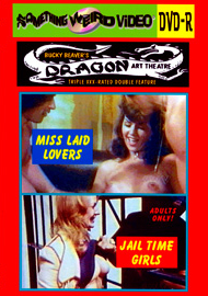 DRAGON ART THEATRE DOUBLE FEATURE VOL 070:  MISS LAID LOVERS / JAIL TIME GIRLS - DVD-R