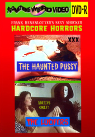 Sexy Shocker Hardcore Horrors Vol 08: THE HAUNTED PUSSY / THE LUCIFERS - DVD-R