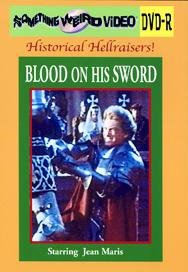 BLOOD ON HIS SWORD - DVD-R