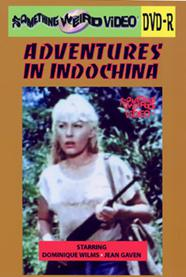 ADVENTURES IN INDOCHINA - DVD-R