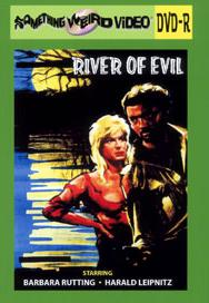 RIVER OF EVIL - DVD-R