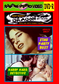 DRAGON ART THEATRE DOUBLE FEATURE VOL 083: STAG PARTY BUST / HARRY HARD, DETECTIVE - DVD-R