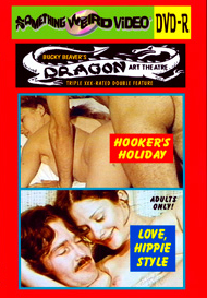 DRAGON ART THEATRE DOUBLE FEATURE VOL 084: HOOKER'S HOLIDAY / LOVE, HIPPIE STYLE - DVD-R