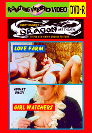 DRAGON ART THEATRE DOUBLE FEATURE VOL 086: LOVE FARM / GIRL WATCHERS - DVD-R
