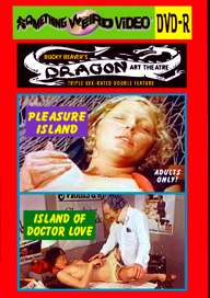 DRAGON ART THEATRE DOUBLE FEATURE VOL 087: PLEASURE ISLAND / ISLAND OF DOCTOR LOVE - DVD-R