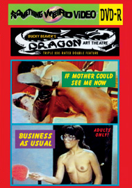 DRAGON ART THEATRE DOUBLE FEATURE VOL 110: BUSINESS AS USUAL / IF MOTHER COULD SEE ME NOW - DVD-R