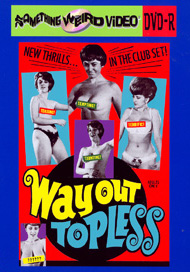 WAY OUT TOPLESS - DVD-R