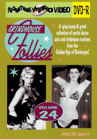 GRINDHOUSE FOLLIES VOL 24 - DVD-R